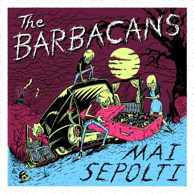 CD Cover The Barbacans - Mai Sepolti